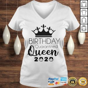 Birthday Quarantined Queen 2020 Shirt Ladies V-Neck