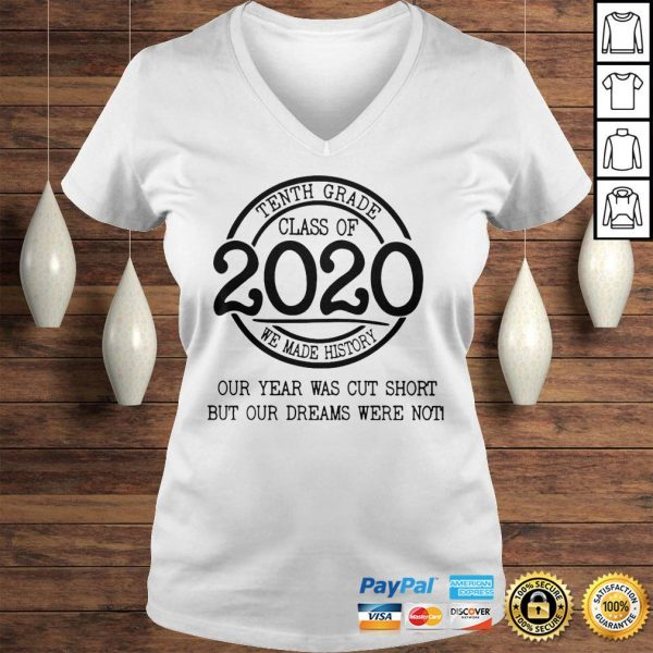 Fifth grade class of 2020 we made history our year was cut short but our dreams were not shirt Ladies V-Neck