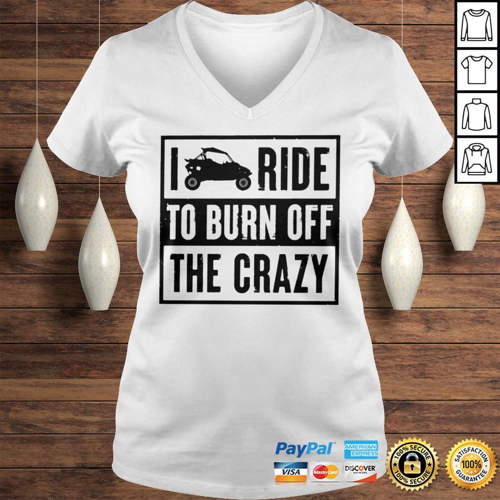 I ride to burn off the crazy shirt Ladies V-Neck