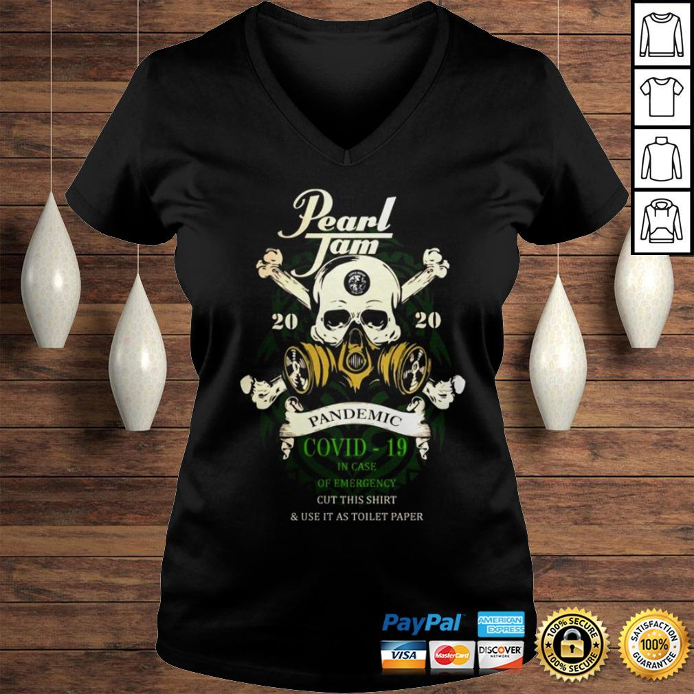 Pearl Jam 2020 pandemic Covid 19 in case of emergency cut this shirt Ladies V-Neck