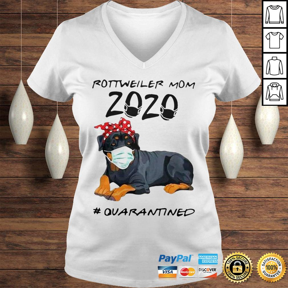 Rottweiler Mom 2020 Quarantined ShirtRottweiler Mom 2020 Quarantined Shirt Ladies V-Neck