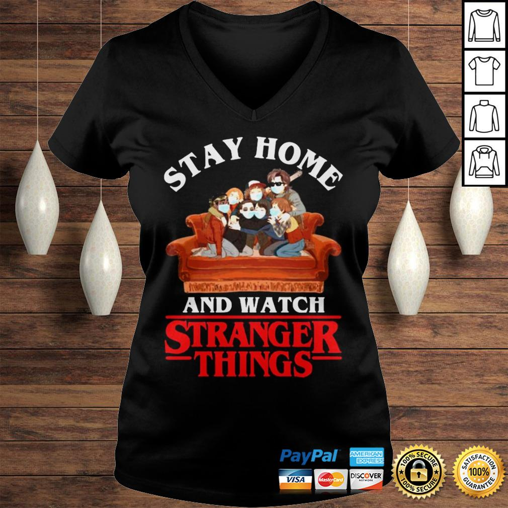 Stay Home And Watch Stranger Things Shirt Ladies V-Neck