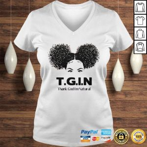 TGIN Thank God Im Natural shirt Ladies V-Neck