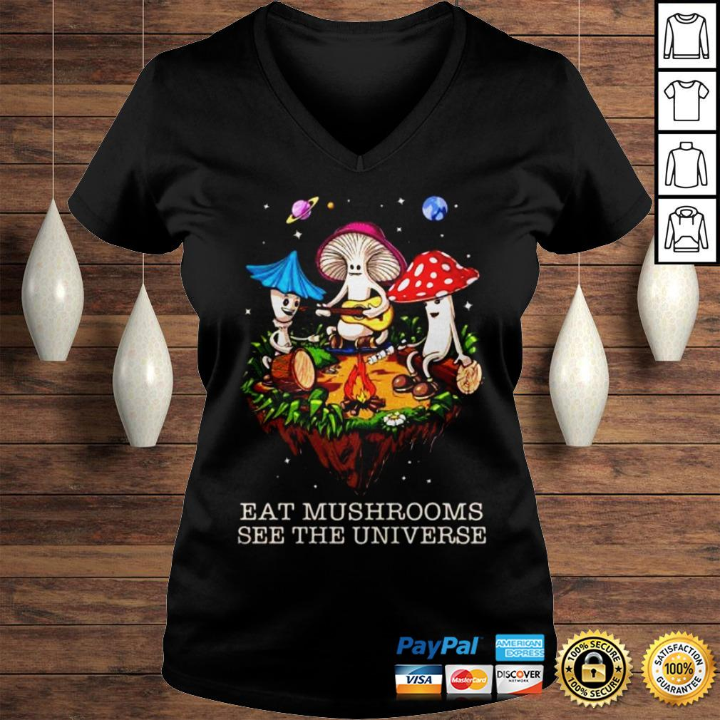 The Pretty Eat Mushrooms See The Universe Camping Shirt Ladies V-Neck