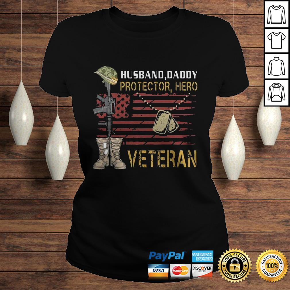 Husband Daddy Protector Hero Veteran TShirt Classic Ladies Tee
