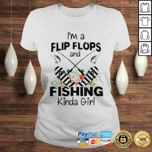 Im a flip flops and fishing kinda girl shirt Classic Ladies Tee