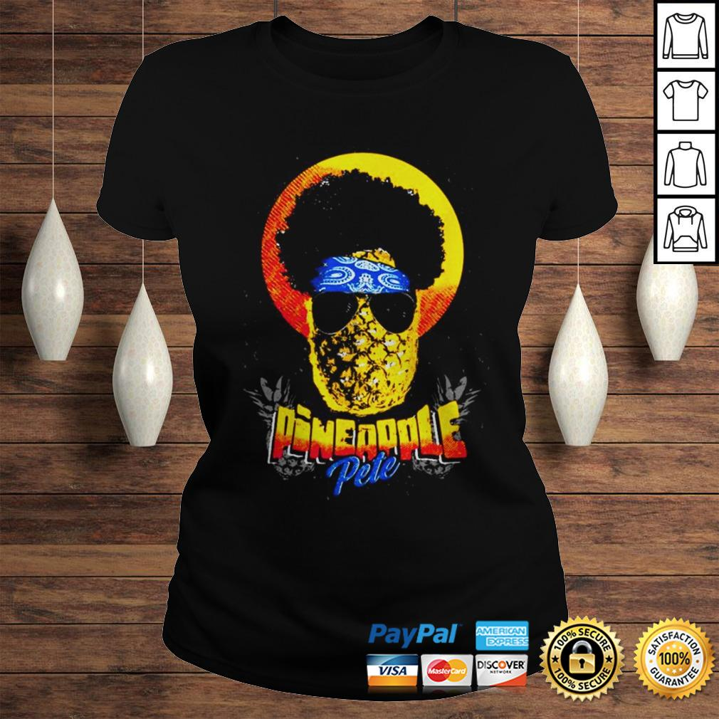 Official Pineapple Pete shirt Classic Ladies Tee