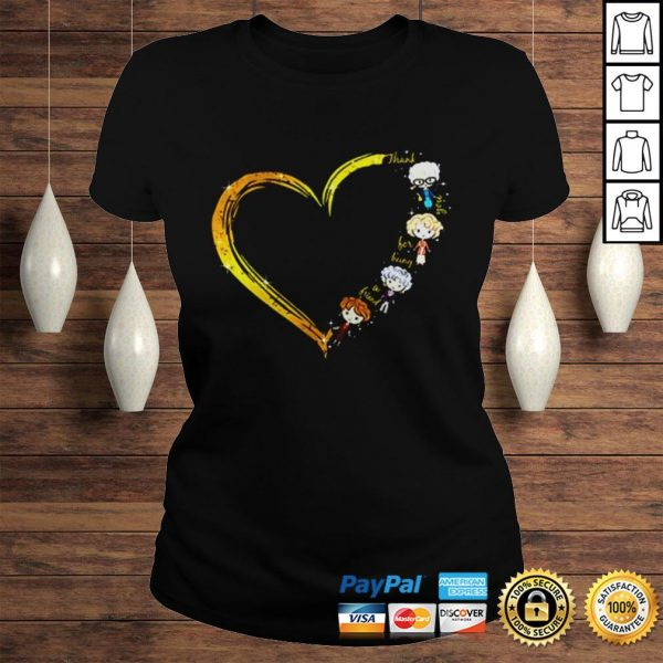 Thank you for being a friend heart The Golden Girls shirt Classic Ladies Tee