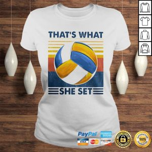 Thats What She Set Volleyball Vintage shirt Classic Ladies Tee