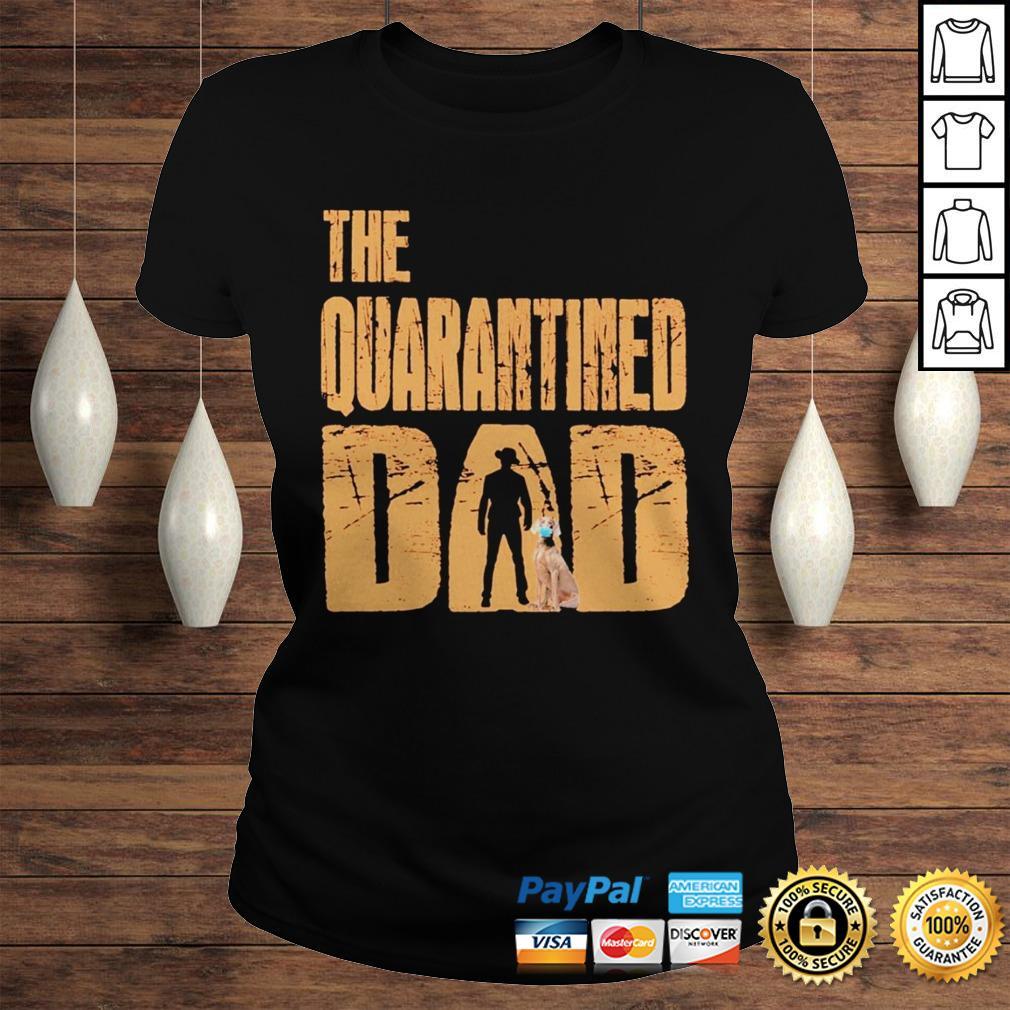 The Quarantined Dad dog mask shirt Classic Ladies Tee