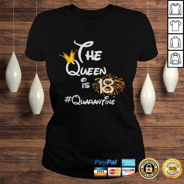 The Queen Is 18 Quarantine Fireworks TShirt Classic Ladies Tee