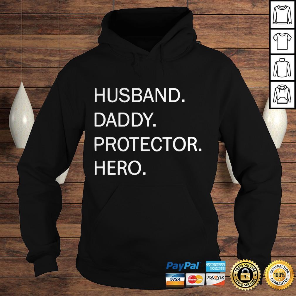Husband Daddy Protector Hero Shirt Hoodie