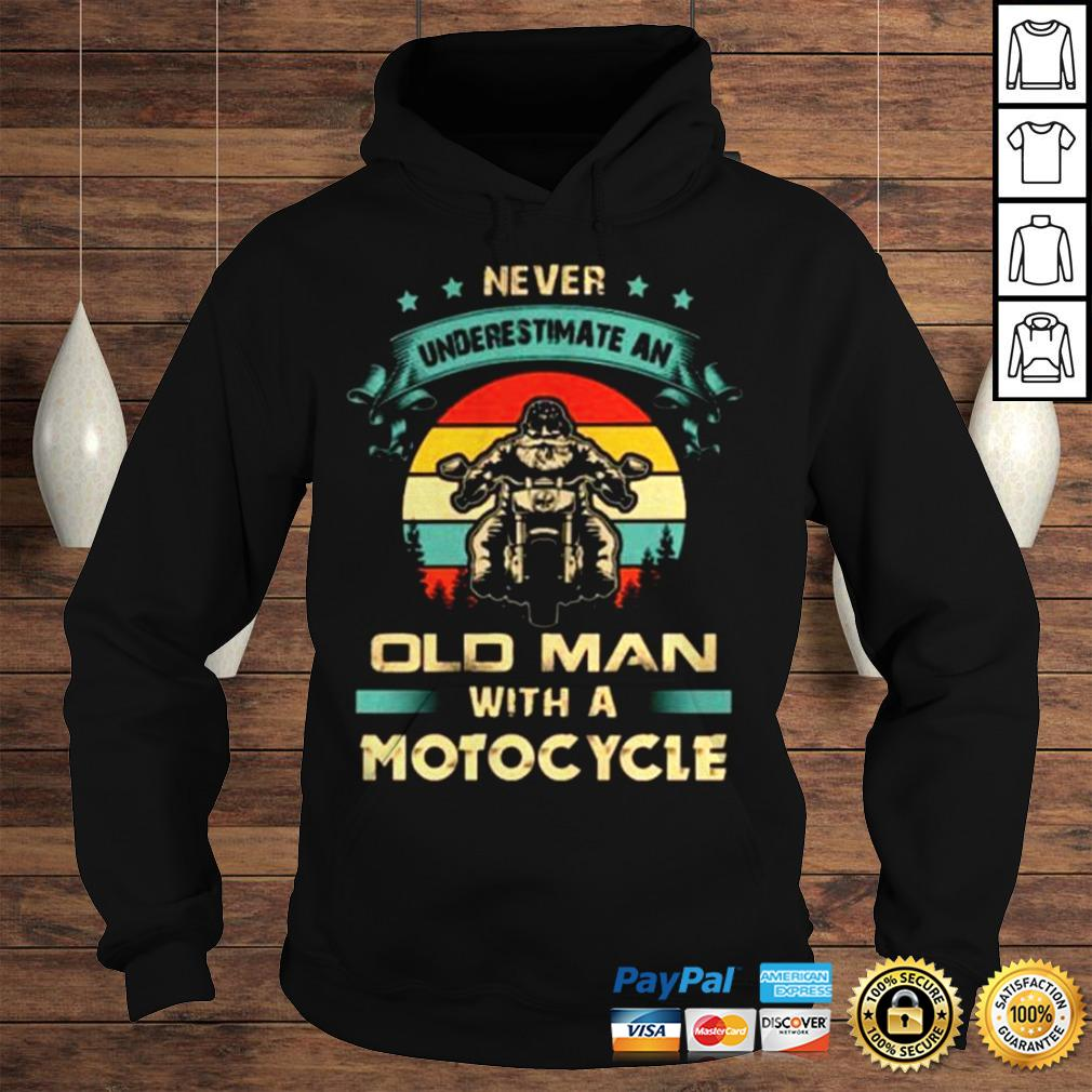 Never underestimate an old man with a Motorcycle vintage shirt Hoodie