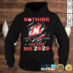 Nothing Dairy Queen Covid19 2020 can stop me 2020 shirts Hoodie