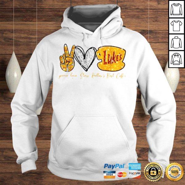 Peace Love Stars Hollows Best Coffee Lukes Shirt Hoodie