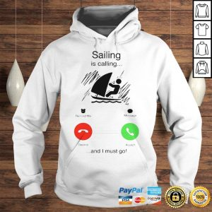 Sailing is calling and i must go shirt Hoodie