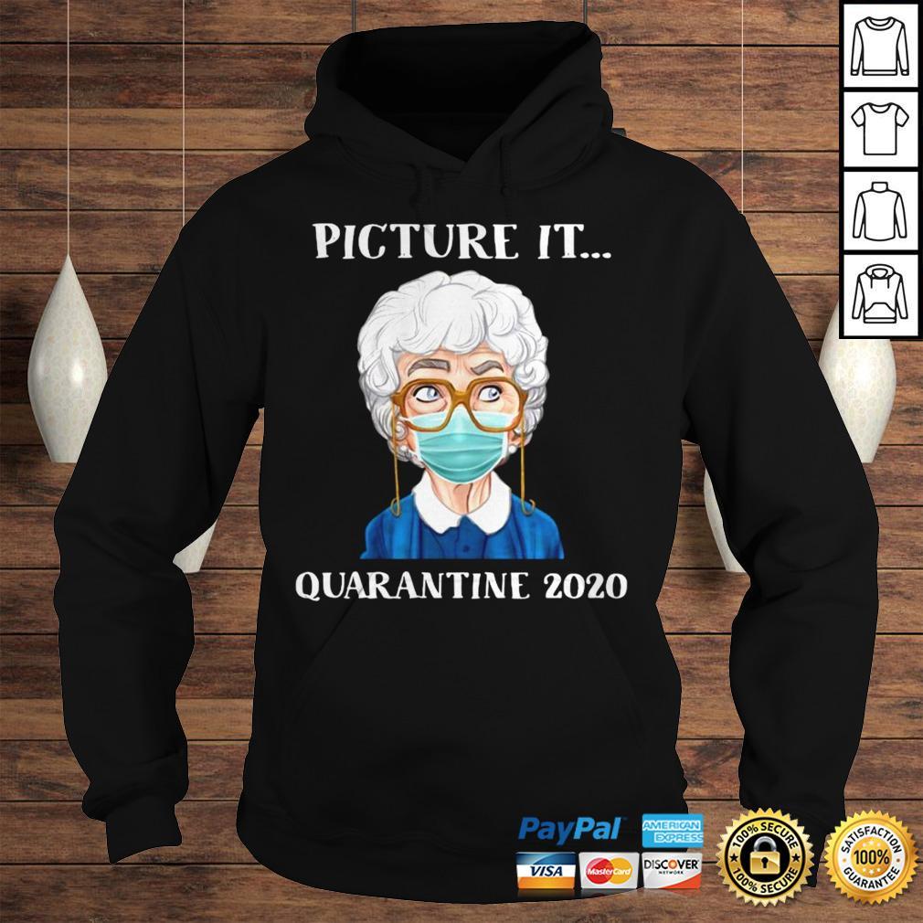 Sophia Petrillo The Golden Girls Face Mask Picture It Quarantine 2020 Shirt Hoodie