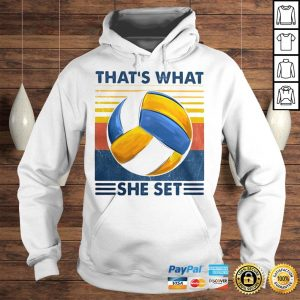 Thats What She Set Volleyball Vintage shirt Hoodie