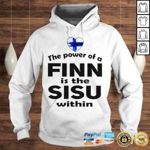 The power of a dinn is the sisu within shirt Hoodie
