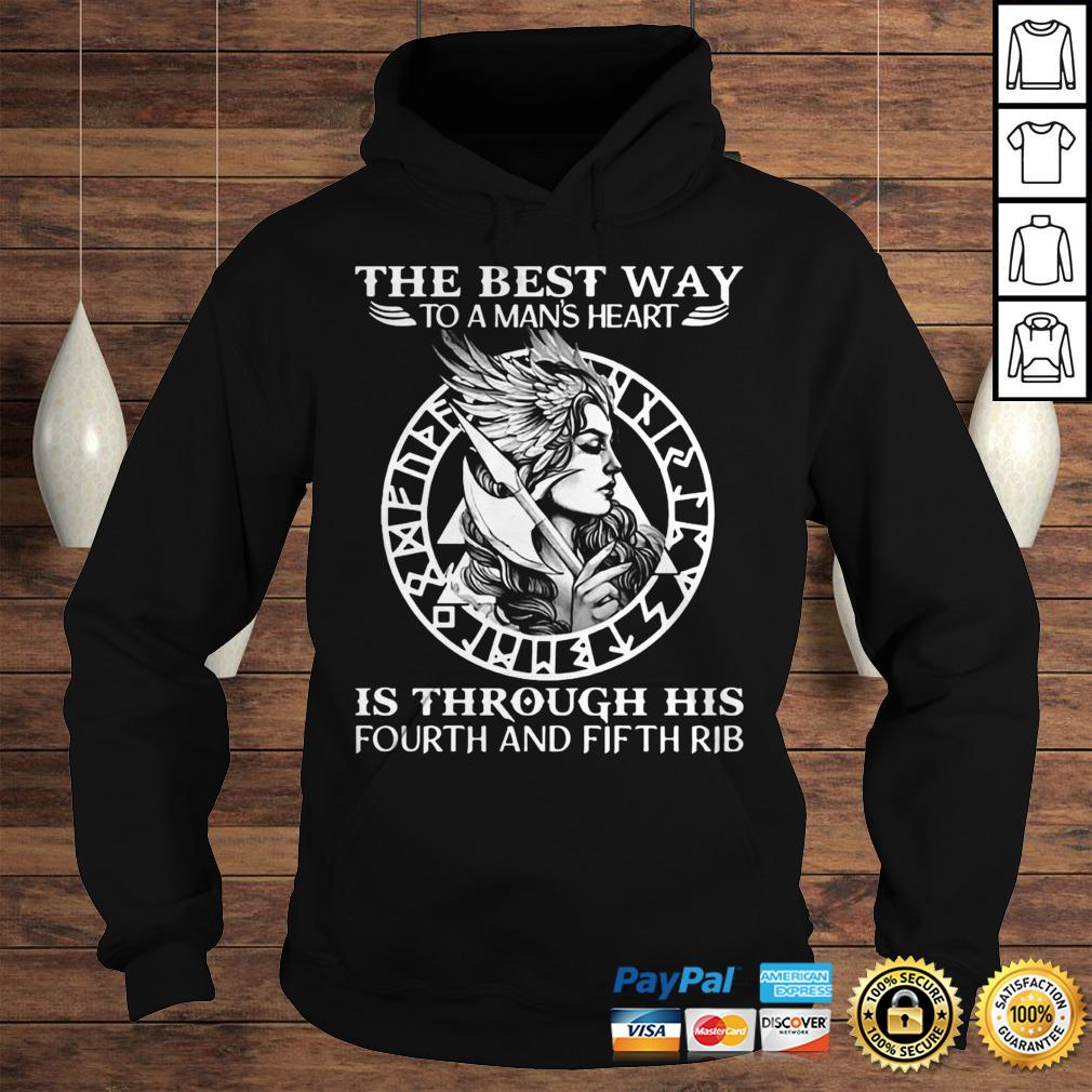 Viking The Best Way To A Mans Heart Is Through His Fourth And Fifth Rib Hoodie Hoodie