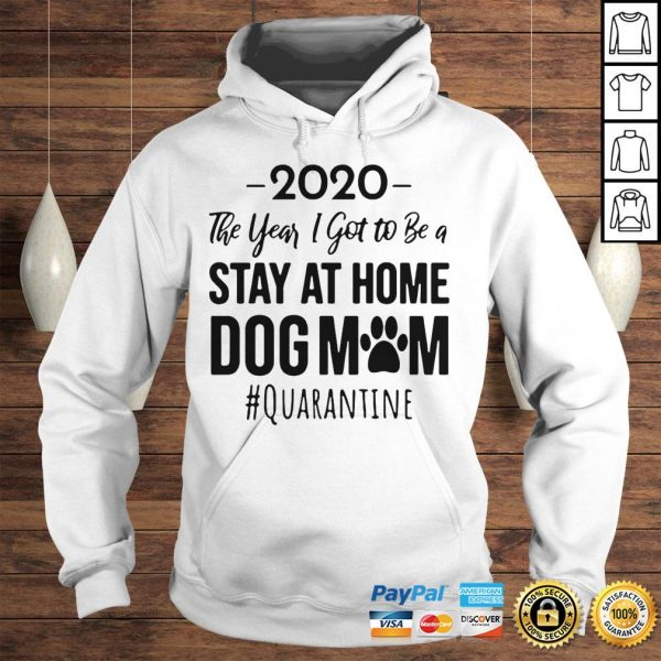 Vintage 2020 The Year I Got To Be A Stay At Home Dog Mom Quarantine Hoodie Hoodie