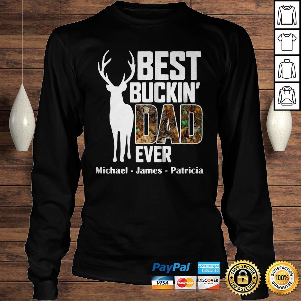 Best Buckin Dad Ever Shirt Longsleeve Tee Unisex