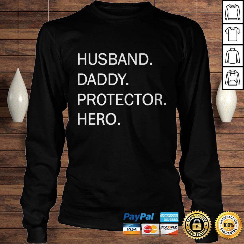 Husband Daddy Protector Hero Shirt Longsleeve Tee Unisex