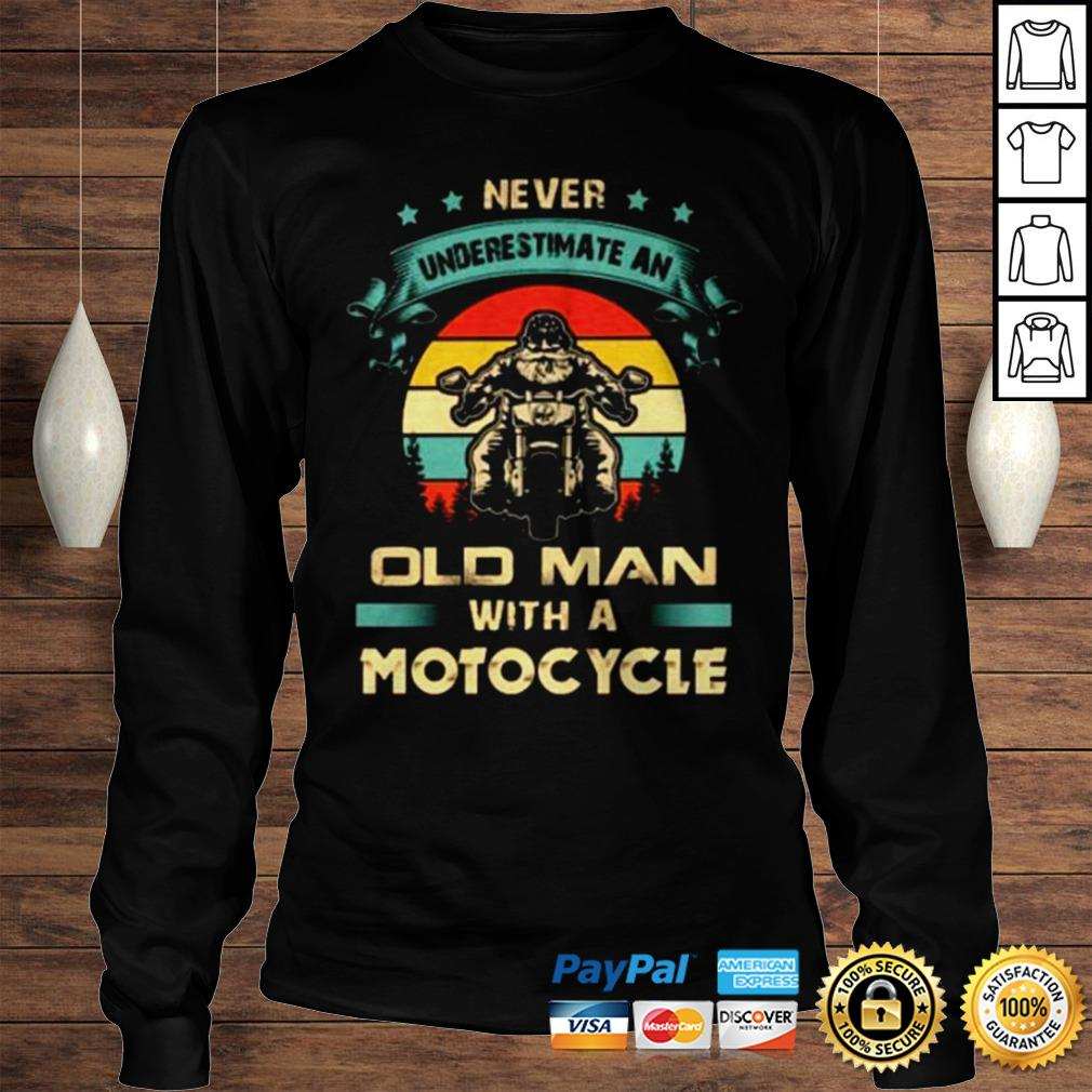Never underestimate an old man with a Motorcycle vintage shirt Longsleeve Tee Unisex