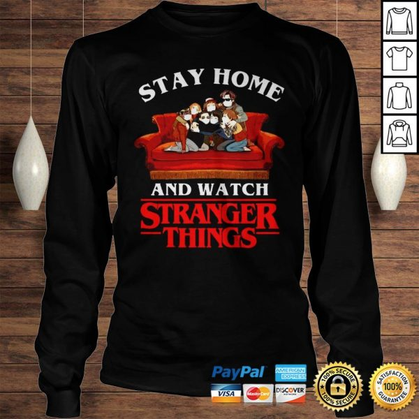 Stay Home And Watch Stranger Things Shirt Longsleeve Tee Unisex