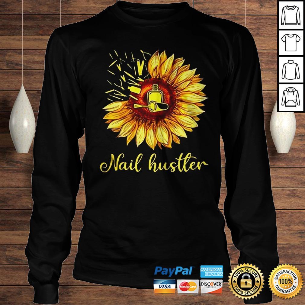 Sunflower Nail Hustler Shirt Longsleeve Tee Unisex
