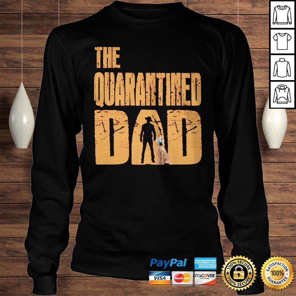 The Quarantined Dad dog mask shirt Longsleeve Tee Unisex