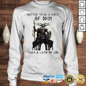 Vikings Better To Be A Wolf Of Odin Than A Lamb Of God Shirt Longsleeve Tee Unisex