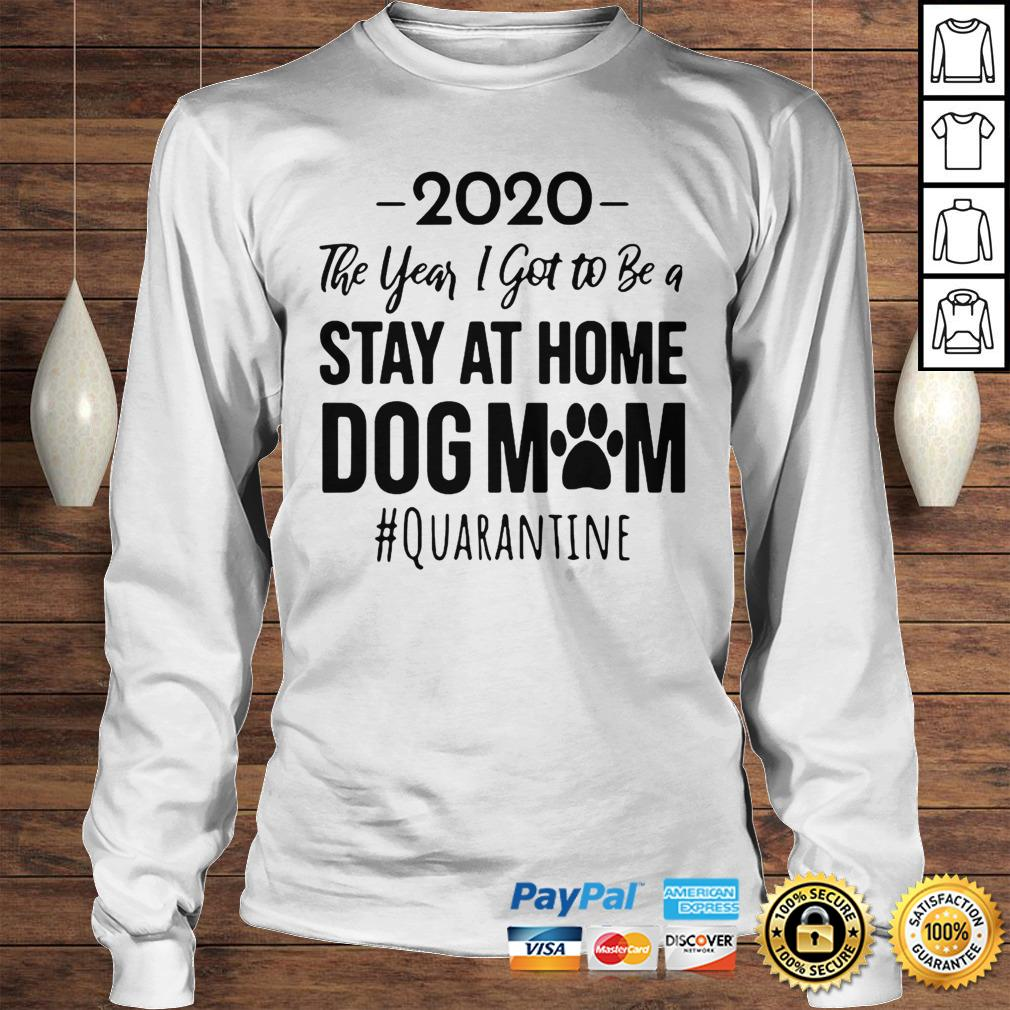 Vintage 2020 The Year I Got To Be A Stay At Home Dog Mom Quarantine Hoodie Longsleeve Tee Unisex