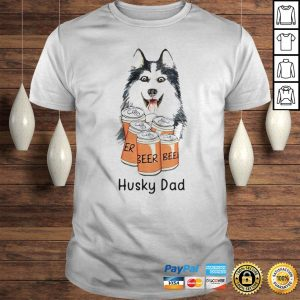 Husky dad beer shirt Shirt