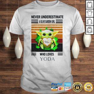 Never underestimate a Olive garden girl who loves Yoda sunset white shirt Shirt