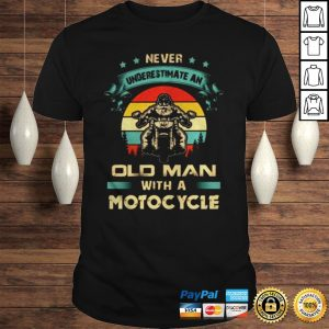 Never underestimate an old man with a Motorcycle vintage shirt