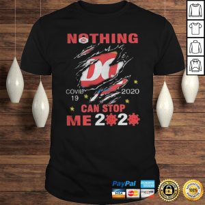 Nothing Dairy Queen Covid19 2020 can stop me 2020 shirts