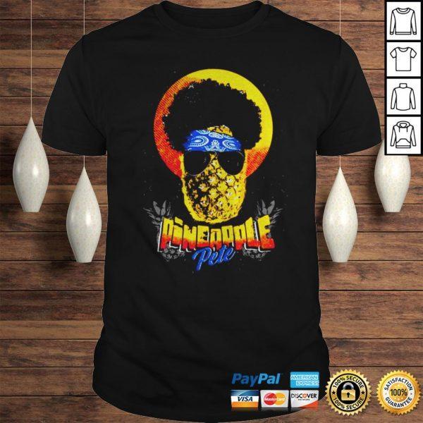 Official Pineapple Pete shirt Shirt