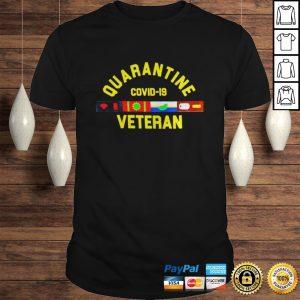 Quarantine Covid 19 Veteran shirt Shirt