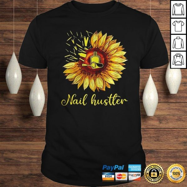 Sunflower Nail Hustler Shirt Shirt