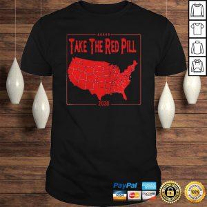 Take the red pill 2020 shirt Shirt