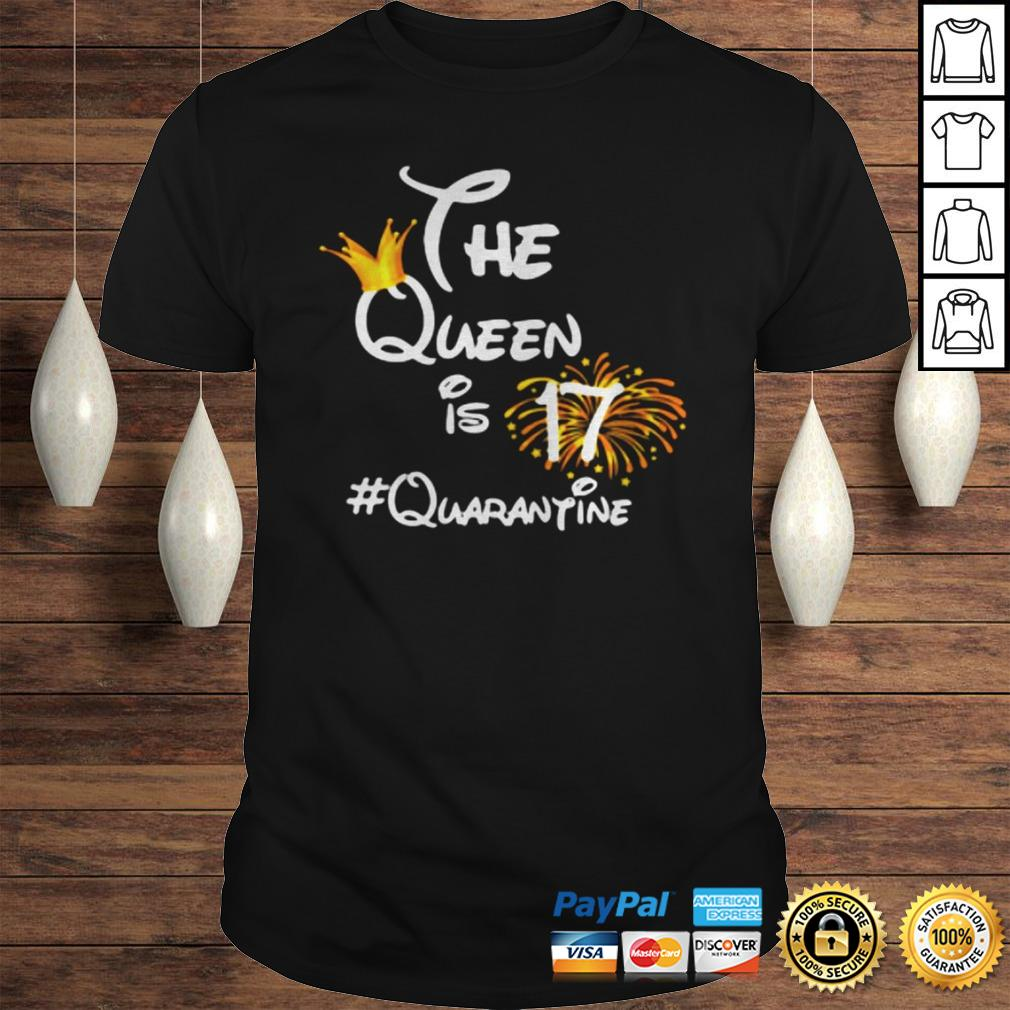 The Queen Is 17 Quarantine Fireworks TShirt
