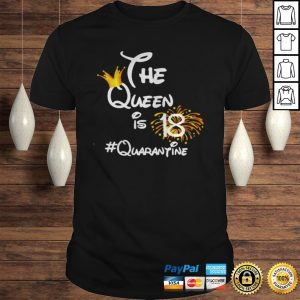 The Queen Is 18 Quarantine Fireworks TShirt Shirt