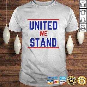 United We Stand Hoodie Shirt