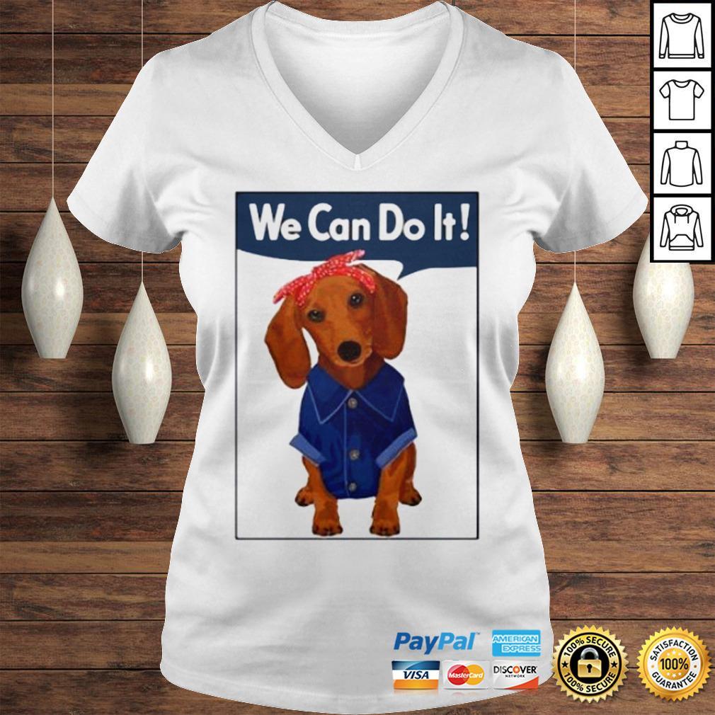 Daschund We Can Do It Shirt Ladies V-Neck