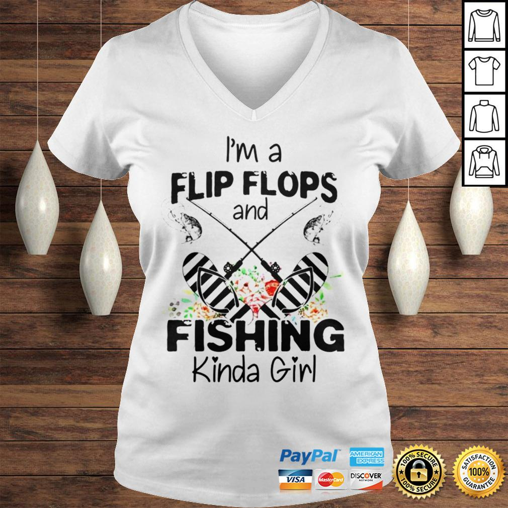 Im a flip flops and fishing kinda girl shirt Ladies V-Neck