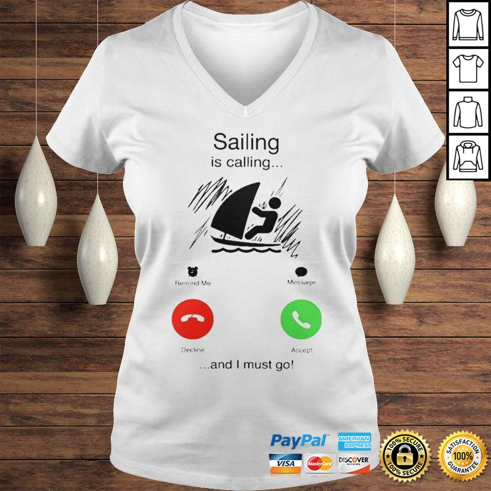 Sailing is calling and i must go shirt Ladies V-Neck