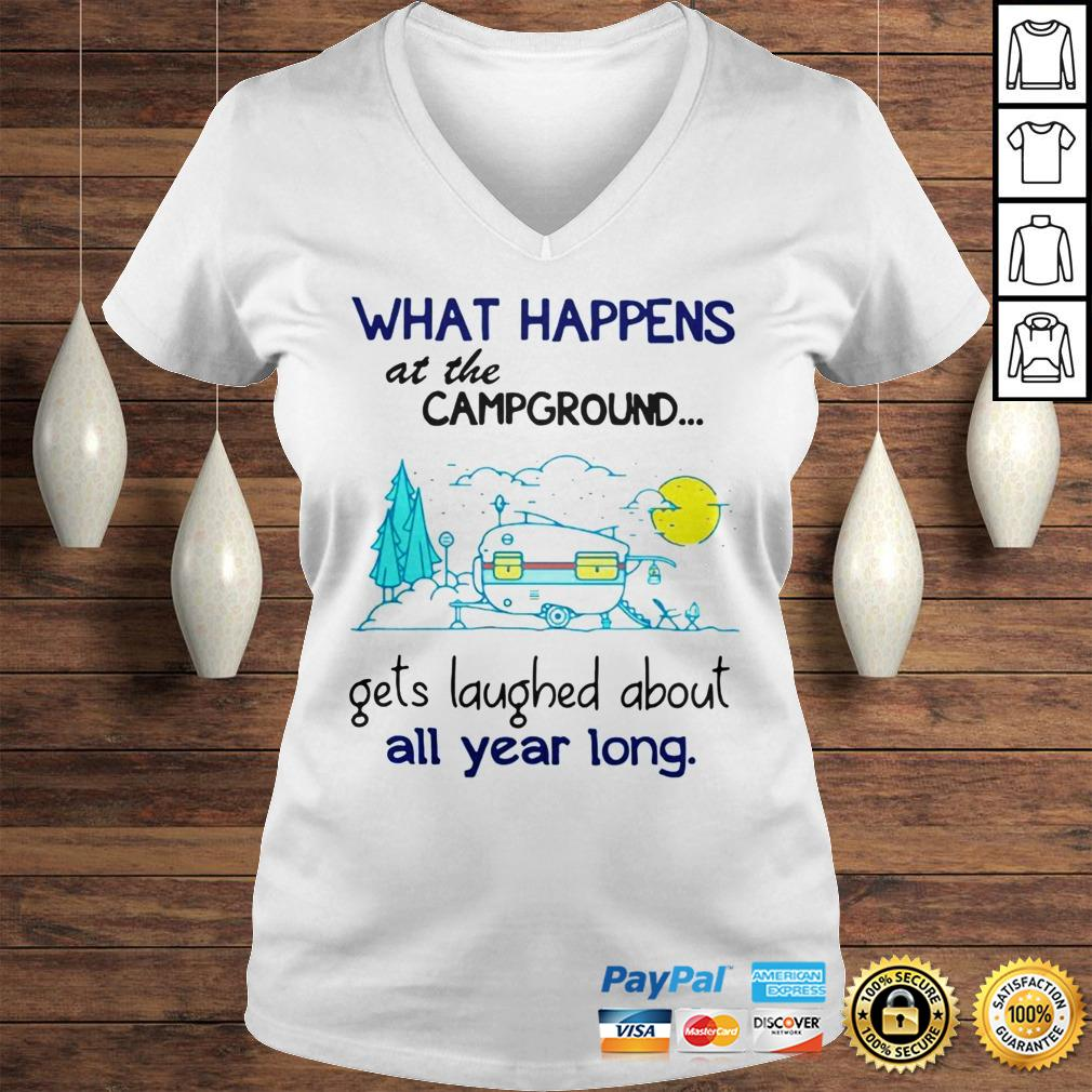 What Happens At The Campground Gets Laughed About All Year Long Shirt Ladies V-Neck
