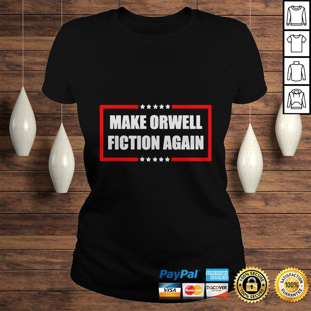 Make orwell fiction again shirt Classic Ladies Tee