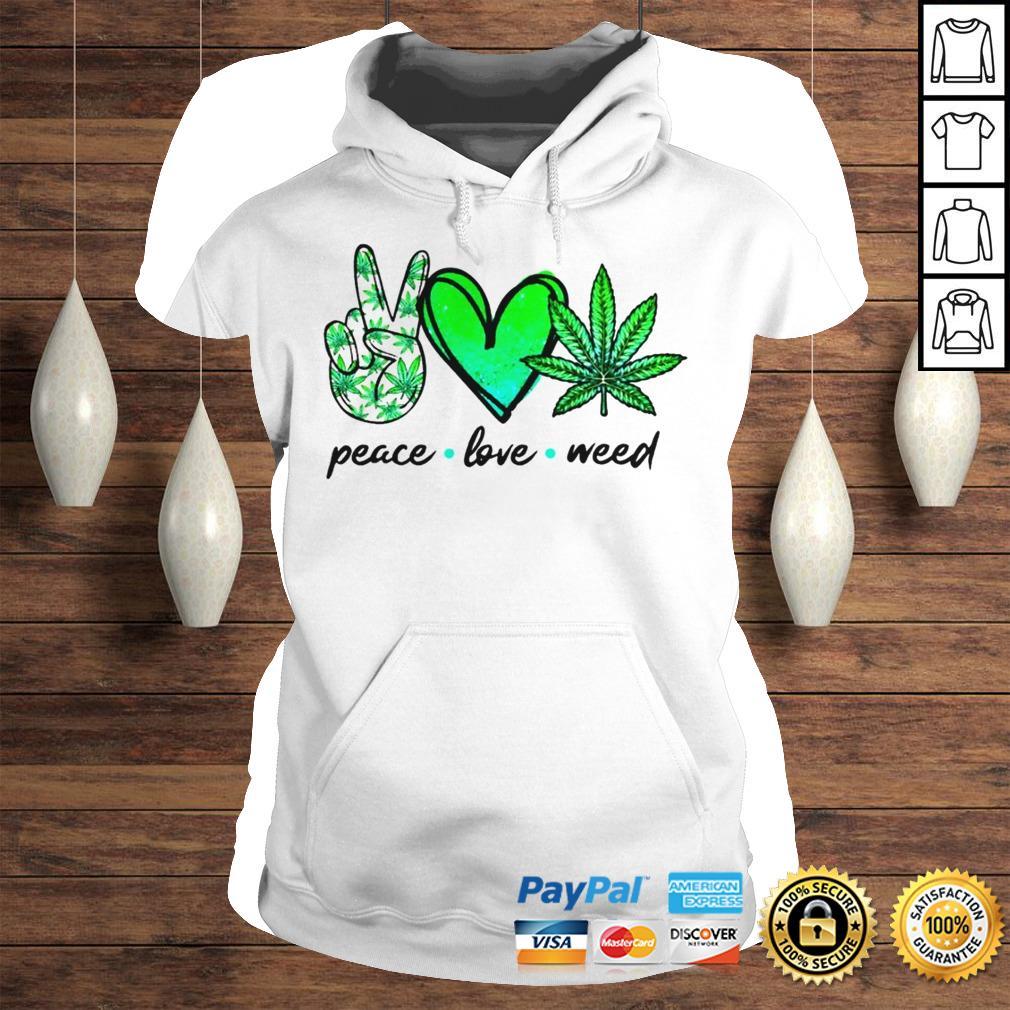 Peace love weed shirt Classic Ladies Tee